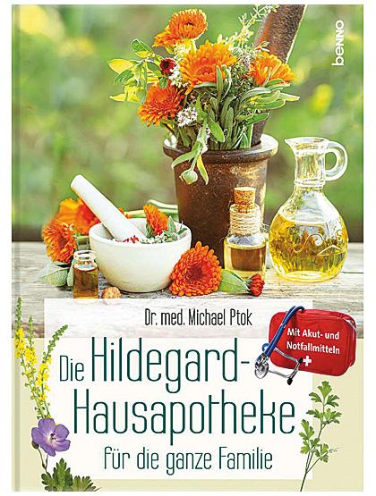 Die Hildegard-Hausapotheke