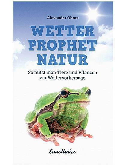 Wetterprophet Natur