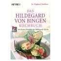 Das Hildegard von Bingen Kochbuch