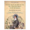 Gesund durch das Jahr mit der hl. Hildegard von Bingen